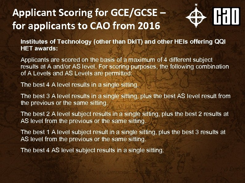 Applicant Scoring for GCE/GCSE – for applicants to CAO from 2016 Institutes of Technology