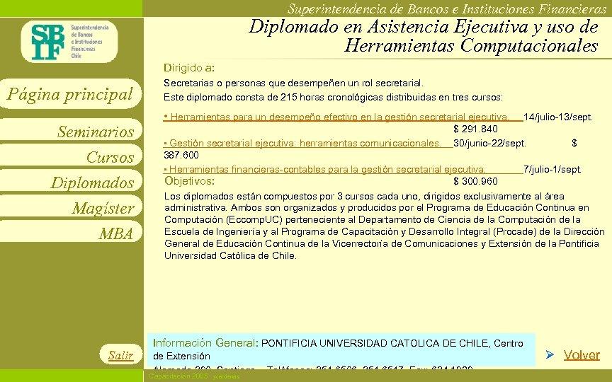 Superintendencia de Bancos e Instituciones Financieras Diplomado en Asistencia Ejecutiva y uso de Herramientas