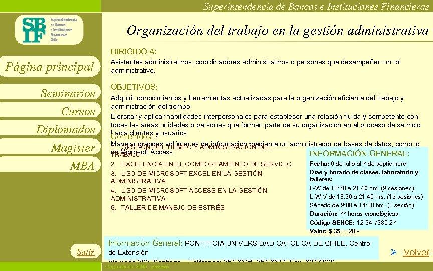 Superintendencia de Bancos e Instituciones Financieras Organización del trabajo en la gestión administrativa DIRIGIDO