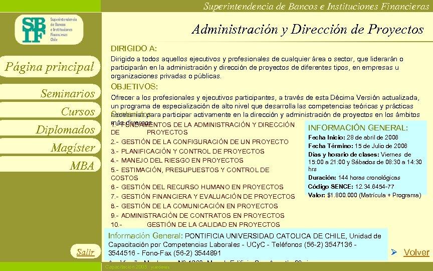 Superintendencia de Bancos e Instituciones Financieras Administración y Dirección de Proyectos DIRIGIDO A: Página
