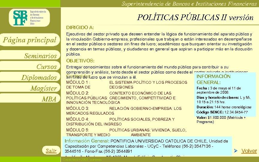 Superintendencia de Bancos e Instituciones Financieras POLÍTICAS PÚBLICAS II versión DIRIGIDO A: Página principal