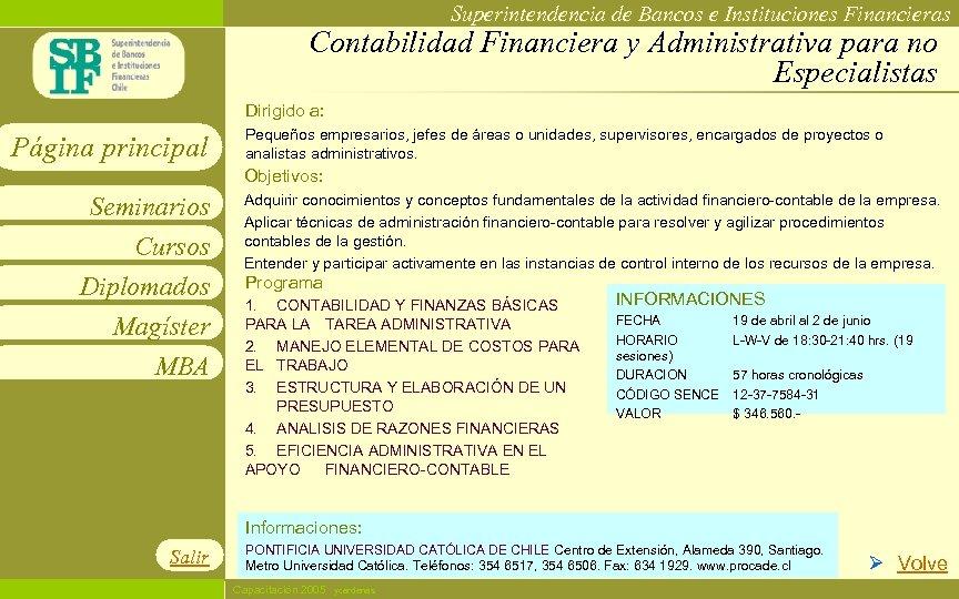 Superintendencia de Bancos e Instituciones Financieras Contabilidad Financiera y Administrativa para no Especialistas Dirigido