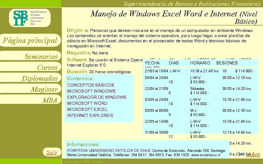 Superintendencia de Bancos e Instituciones Financieras Manejo de Windows Excel Word e Internet (Nivel