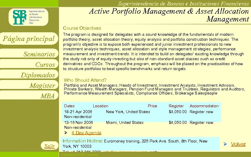 Superintendencia de Bancos e Instituciones Financieras Active Portfolio Management & Asset Allocation Management Course