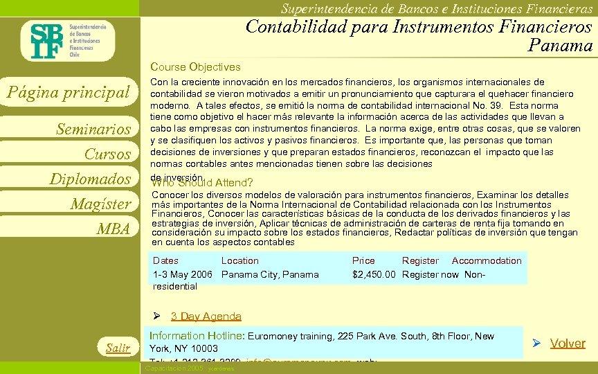 Superintendencia de Bancos e Instituciones Financieras Contabilidad para Instrumentos Financieros Panama Course Objectives Página