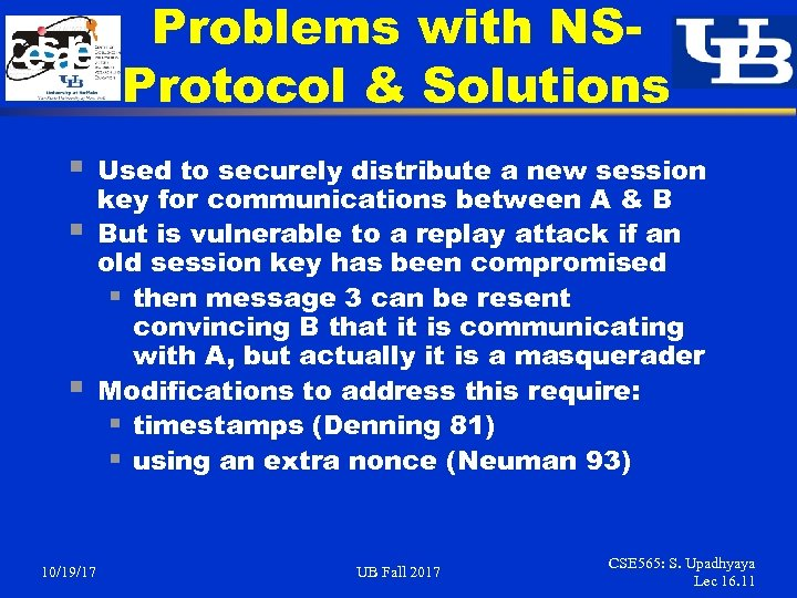 Problems with NSProtocol & Solutions § § § 10/19/17 Used to securely distribute a