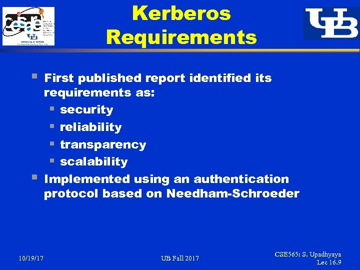 Kerberos Requirements § § 10/19/17 First published report identified its requirements as: § security