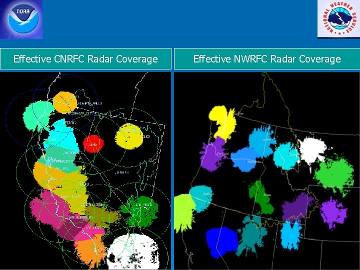 Effective CNRFC Radar Coverage Effective NWRFC Radar Coverage