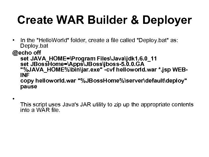 Create WAR Builder & Deployer • In the