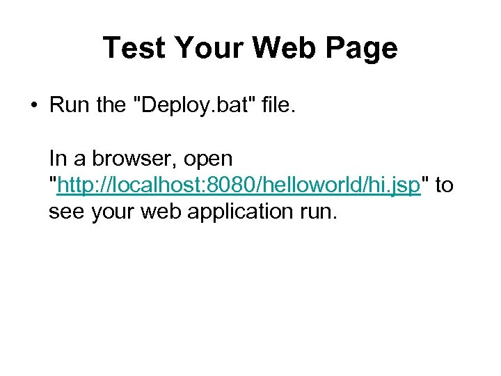 Test Your Web Page • Run the