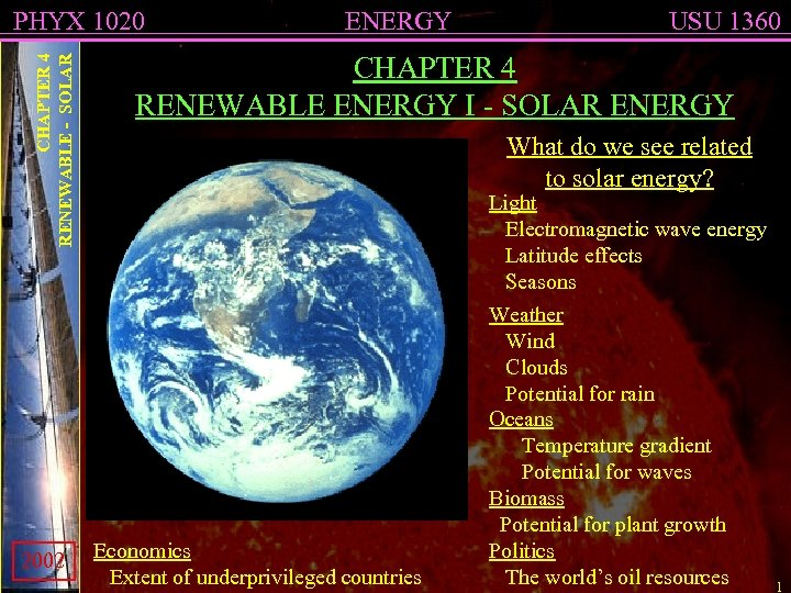 CHAPTER 4 RENEWABLE - SOLAR PHYX 1020 2002 ENERGY USU 1360 CHAPTER 4 RENEWABLE