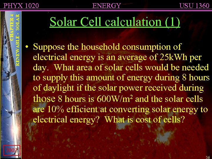 CHAPTER 4 RENEWABLE - SOLAR PHYX 1020 ENERGY USU 1360 Solar Cell calculation (1)