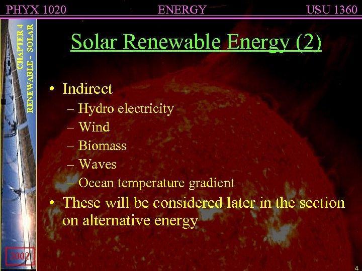 CHAPTER 4 RENEWABLE - SOLAR PHYX 1020 ENERGY USU 1360 Solar Renewable Energy (2)