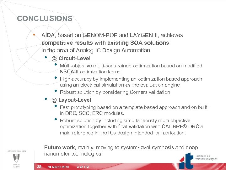 CONCLUSIONS • AIDA, based on GENOM-POF and LAYGEN II, achieves competitive results with existing