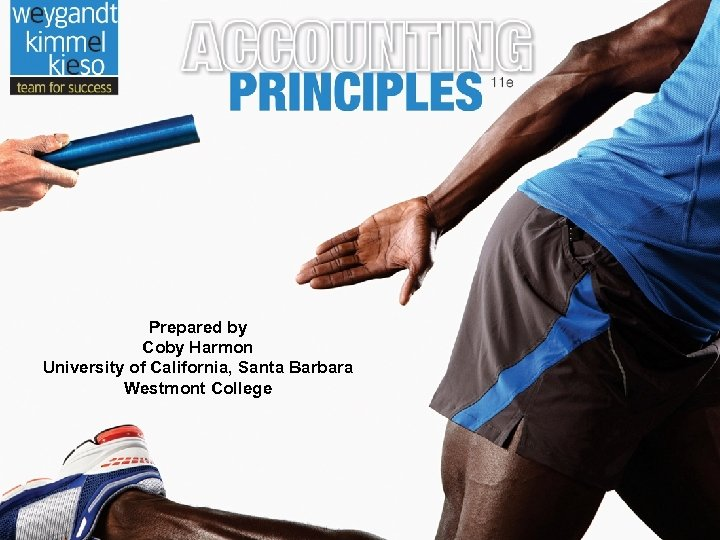 Prepared by Coby Harmon University of California, Santa Barbara Westmont College 26 -1