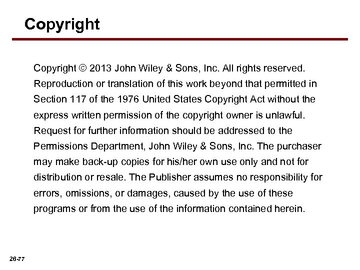 Copyright © 2013 John Wiley & Sons, Inc. All rights reserved. Reproduction or translation