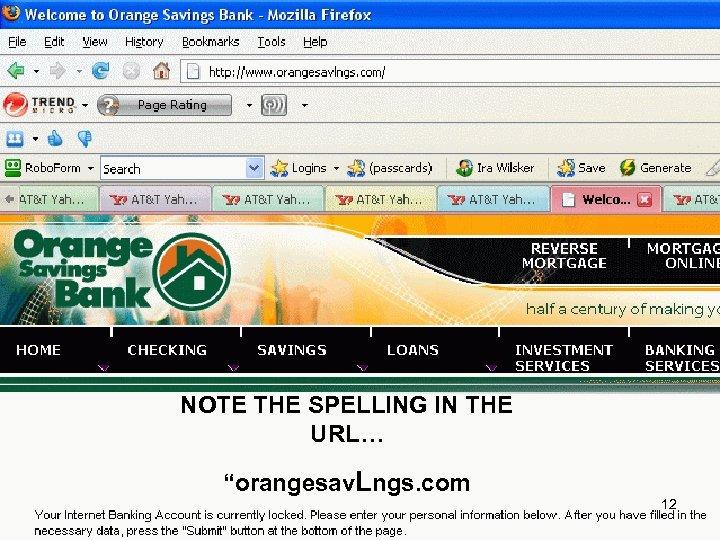 "NOTE THE SPELLING IN THE URL… ""orangesav. Lngs. com 12"