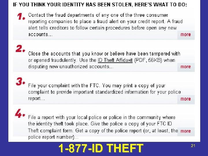 1 -877 -ID THEFT 21