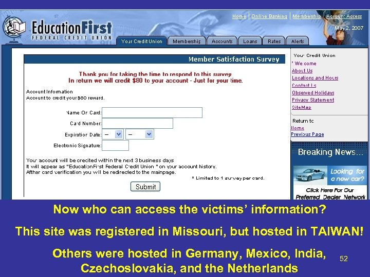Now who can access the victims' information? This site was registered in Missouri, but