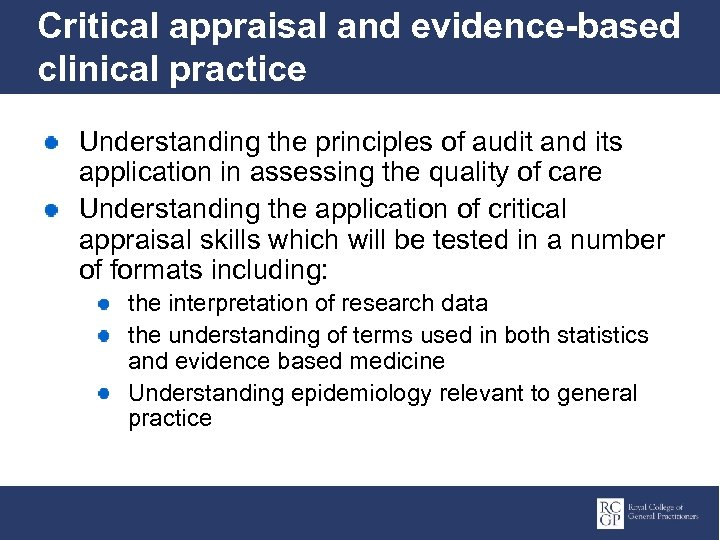 Critical appraisal and evidence-based clinical practice Understanding the principles of audit and its application
