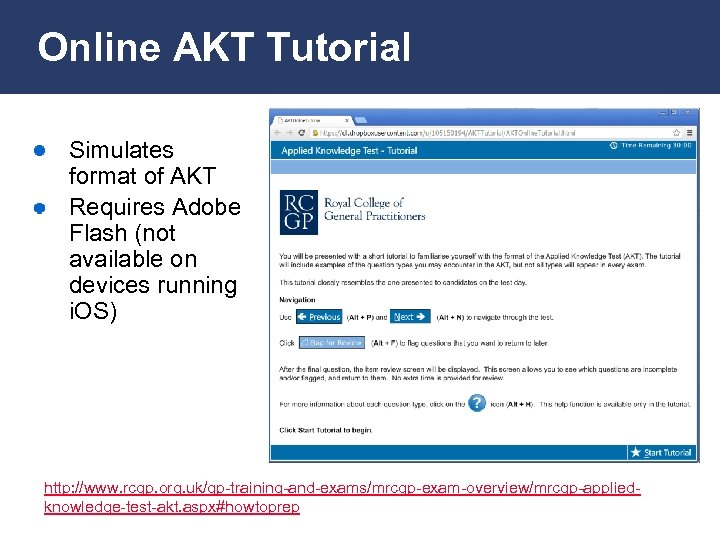 Online AKT Tutorial Simulates format of AKT Requires Adobe Flash (not available on devices