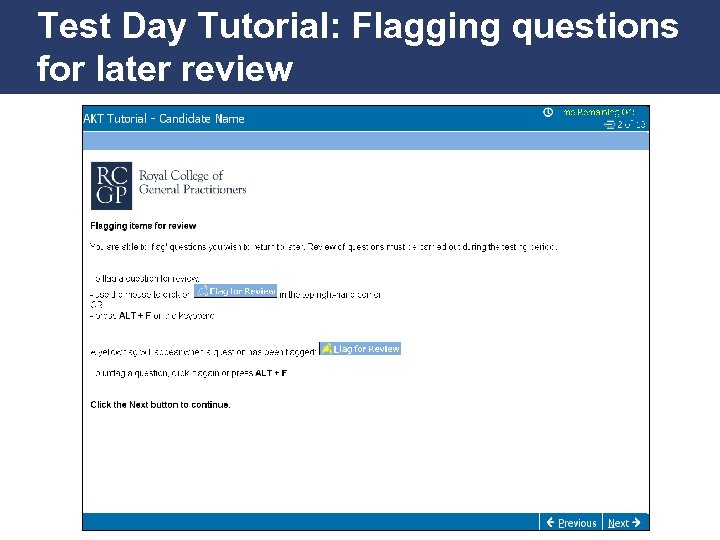 Test Day Tutorial: Flagging questions for later review Promoting Excellence in Family Medicine