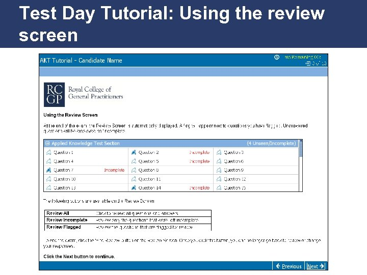 Test Day Tutorial: Using the review screen Promoting Excellence in Family Medicine