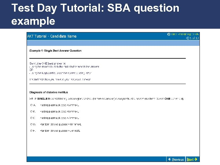 Test Day Tutorial: SBA question example Promoting Excellence in Family Medicine