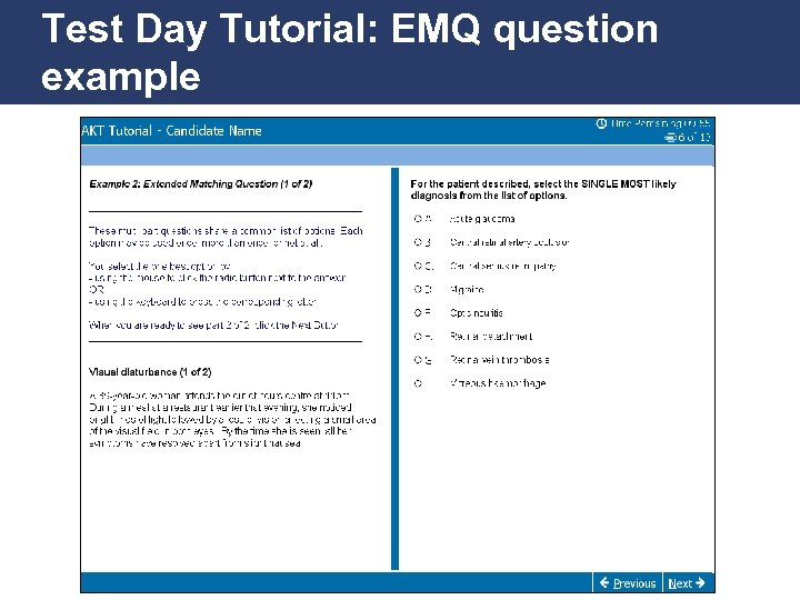 Test Day Tutorial: EMQ question example Promoting Excellence in Family Medicine