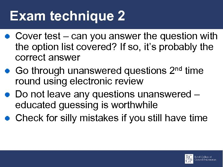 Exam technique 2 Cover test – can you answer the question with the option