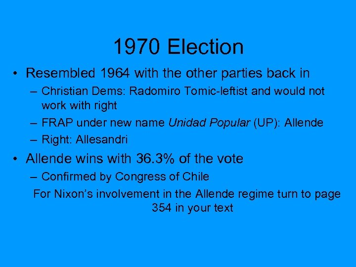 1970 Election • Resembled 1964 with the other parties back in – Christian Dems:
