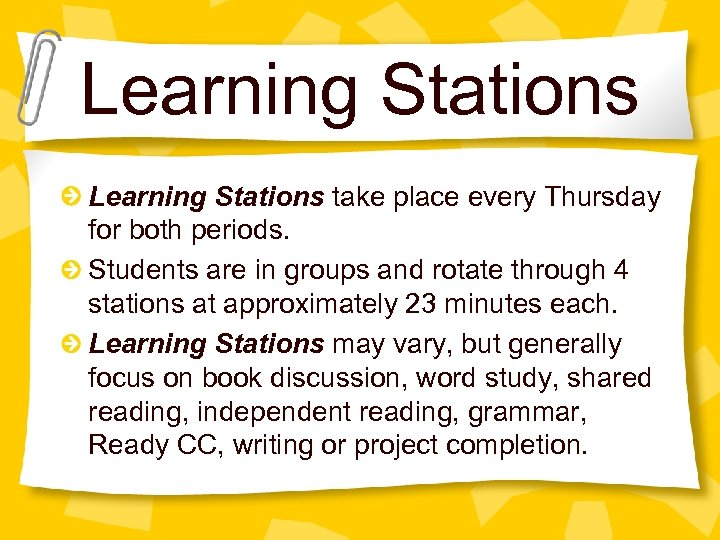 Learning Stations take place every Thursday for both periods. Students are in groups and