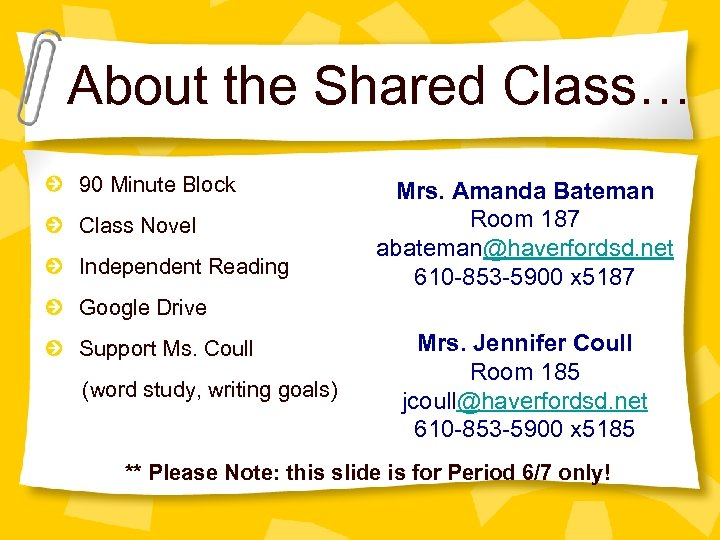 About the Shared Class… 90 Minute Block Class Novel Independent Reading Mrs. Amanda Bateman