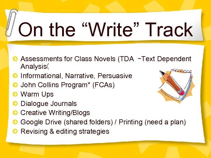 "On the ""Write"" Track Assessments for Class Novels (TDA –Text Dependent Analysis( Informational, Narrative,"