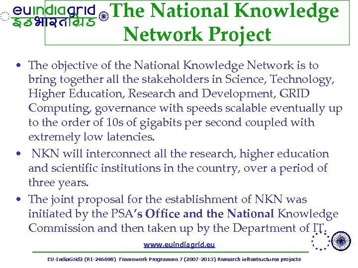 The National Knowledge Network Project • The objective of the National Knowledge Network is
