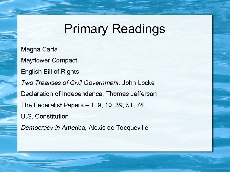 Primary Readings Magna Carta Mayflower Compact English Bill of Rights Two Treatises of Civil