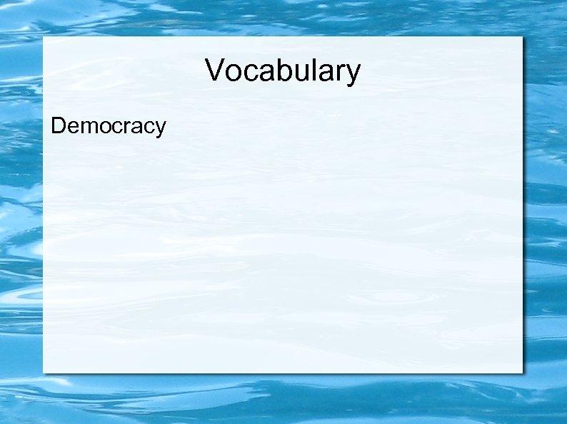 Vocabulary Democracy