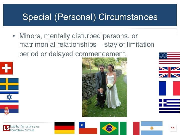 Special (Personal) Circumstances • Minors, mentally disturbed persons, or matrimonial relationships – stay of
