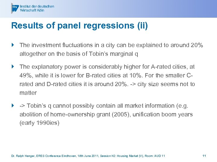 Results of panel regressions (ii) } The investment fluctuations in a city can be