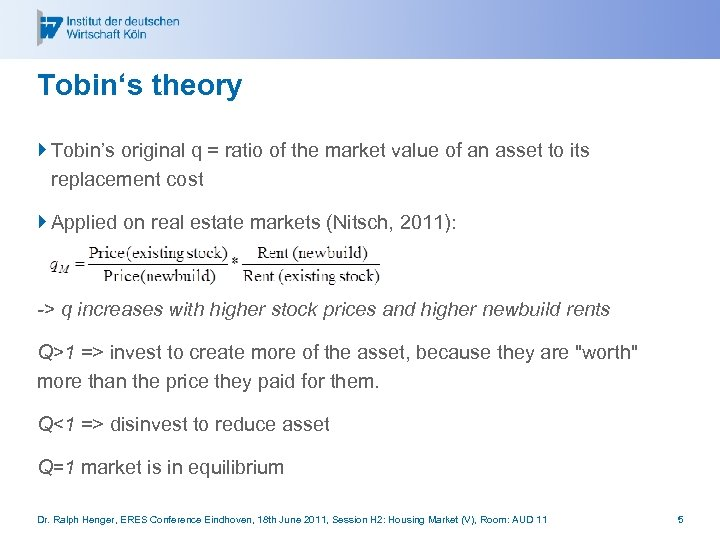 Tobin's theory } Tobin's original q = ratio of the market value of an