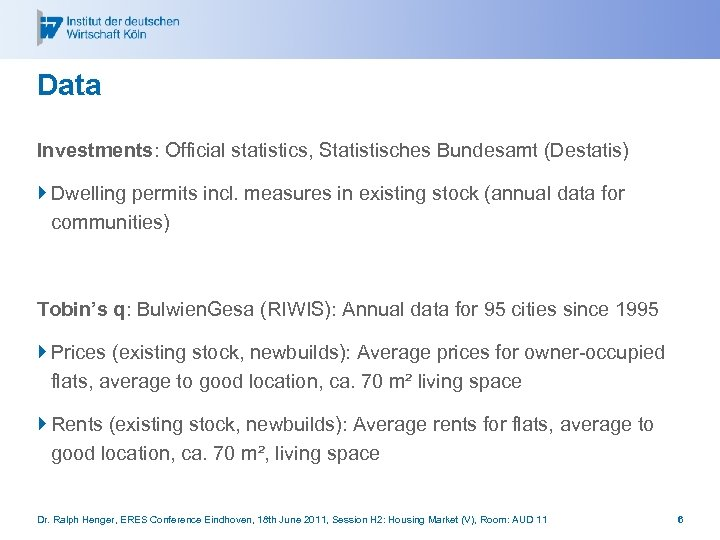 Data Investments: Official statistics, Statistisches Bundesamt (Destatis) } Dwelling permits incl. measures in existing