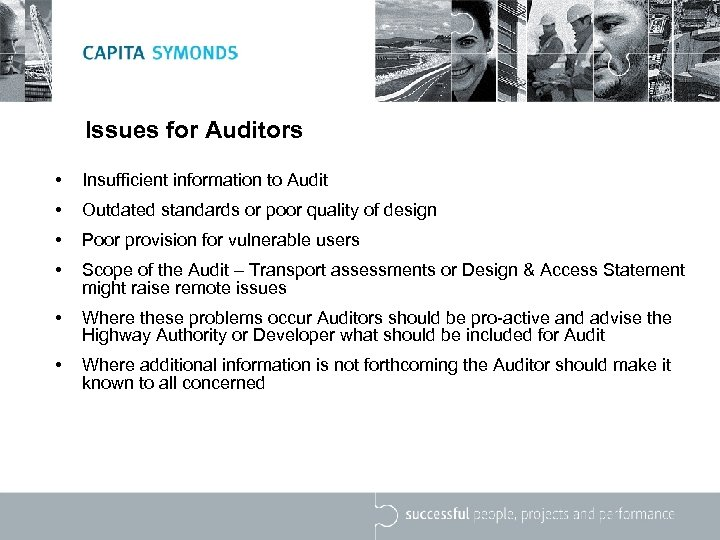 Issues for Auditors • Insufficient information to Audit • Outdated standards or poor quality