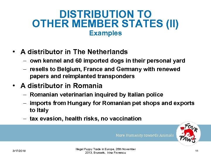 DISTRIBUTION TO OTHER MEMBER STATES (II) Examples • A distributor in The Netherlands –