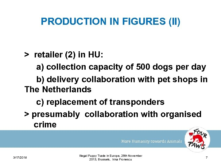 PRODUCTION IN FIGURES (II) > retailer (2) in HU: a) collection capacity of 500