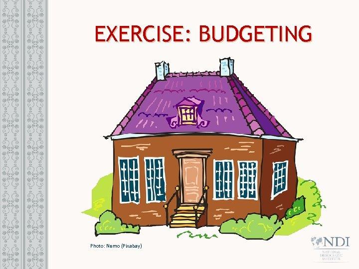 EXERCISE: BUDGETING Photo: Nemo (Pixabay)