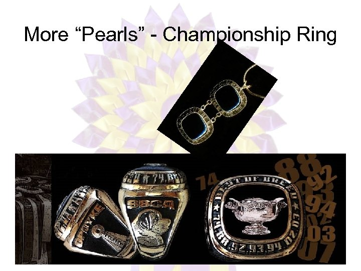 """More """"Pearls"""" - Championship Ring"""