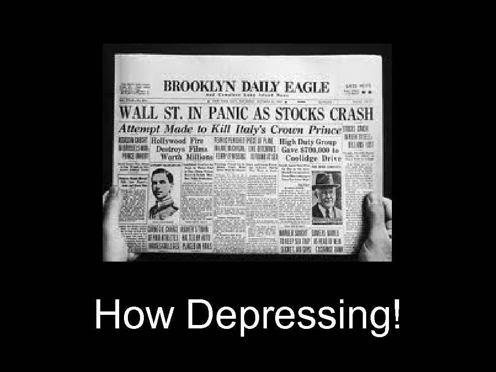 How Depressing!