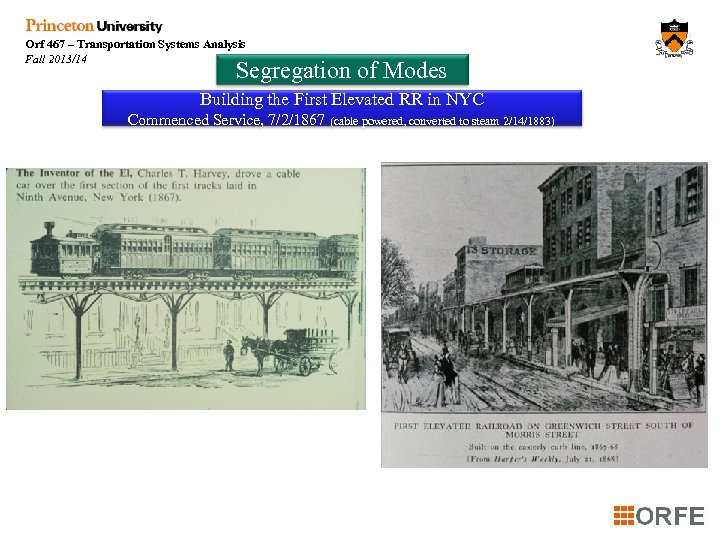 Orf 467 – Transportation Systems Analysis Fall 2013/14 Segregation of Modes Building the First