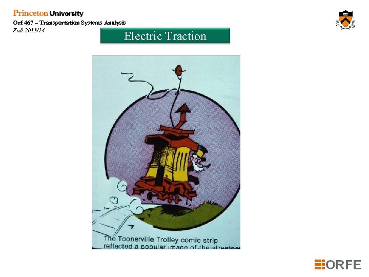 Orf 467 – Transportation Systems Analysis Fall 2013/14 Electric Traction