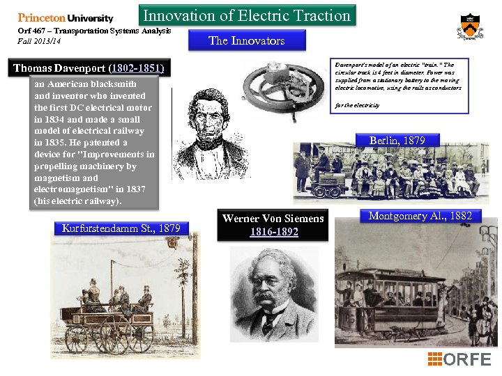 Innovation of Electric Traction Orf 467 – Transportation Systems Analysis Fall 2013/14 The Innovators